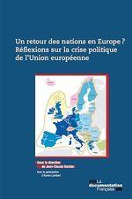 Un retour des nations en Europe ? Réflexions sur la crise politique de l'Union européenne  - Jean-Claude Barbier - Ministère des Affaires sociales et de la Santé - Collectif
