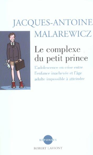 Le Complexe Du Petit Prince L'Adolescence En Crise Entre L'Enfance Inachevee