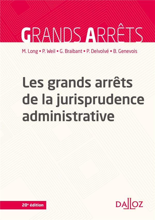 Les grands arrêts de la jurisprudence administrative (20e édition)