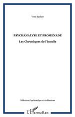 Psychanalyse et promenade  - Yves Bocher - Yves Bocher
