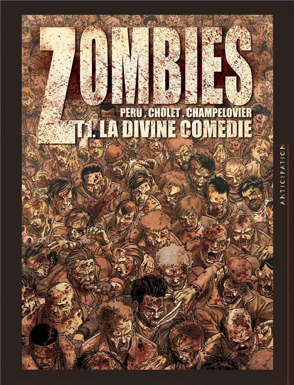 Zombies T.1 ; La Divine Comedie