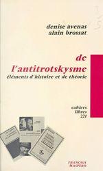 Vente Livre Numérique : De l'antitrotskysme  - Alain BROSSAT - Denise Avenas