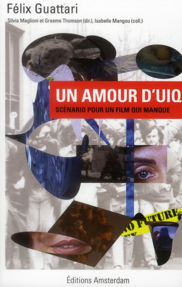 un amour d'uiq ; scénario pour un film qui manque