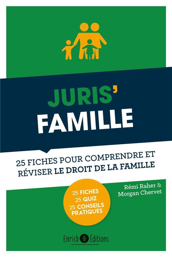 Juris'famille ; 25 fiches pour comprendre et réviser le droit de la famille