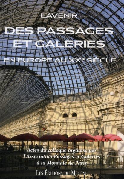 L'avenir des passages et galeries en Europe au XXIe siècle