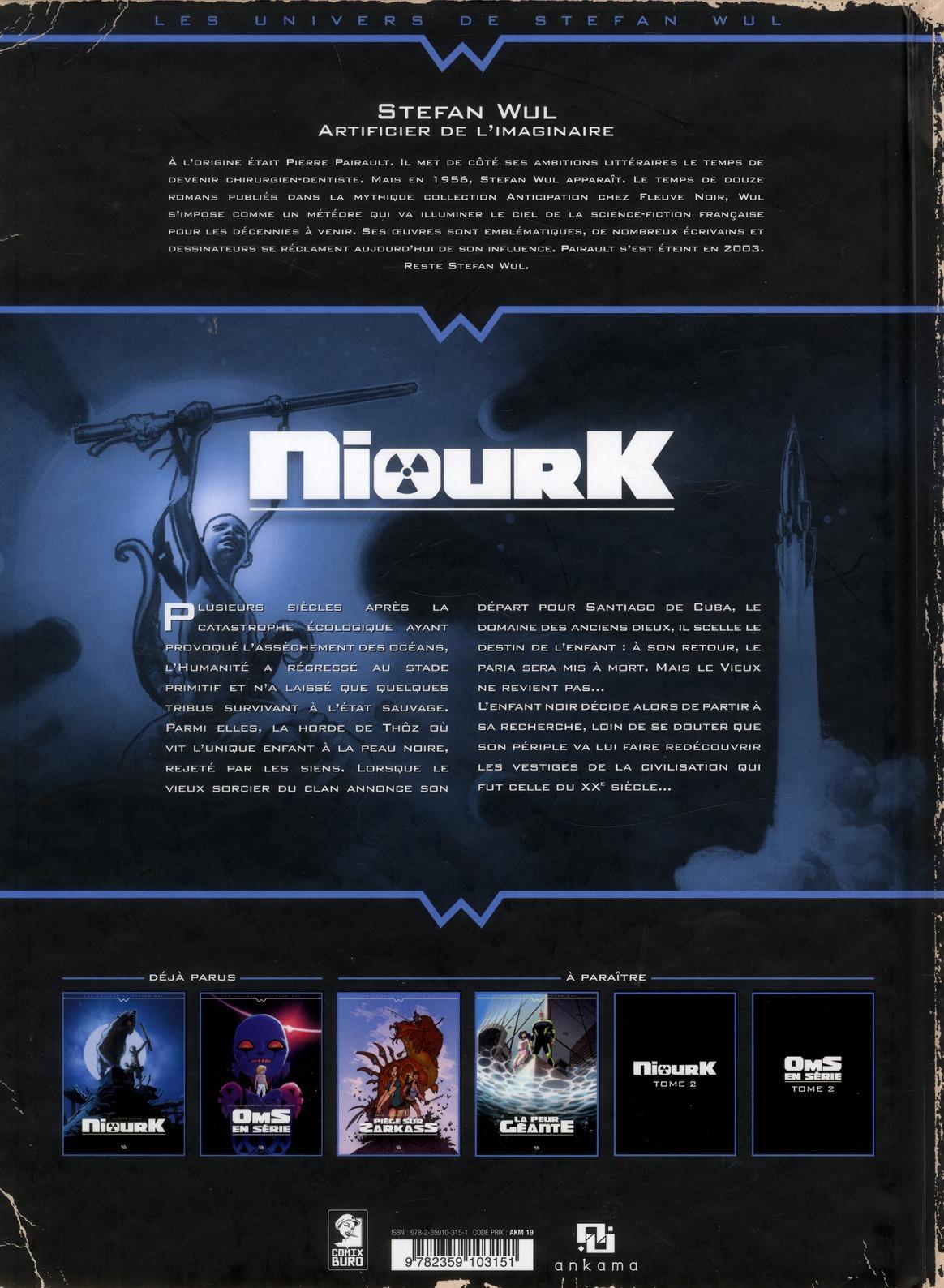 Niourk T.1 ; l'enfant noir