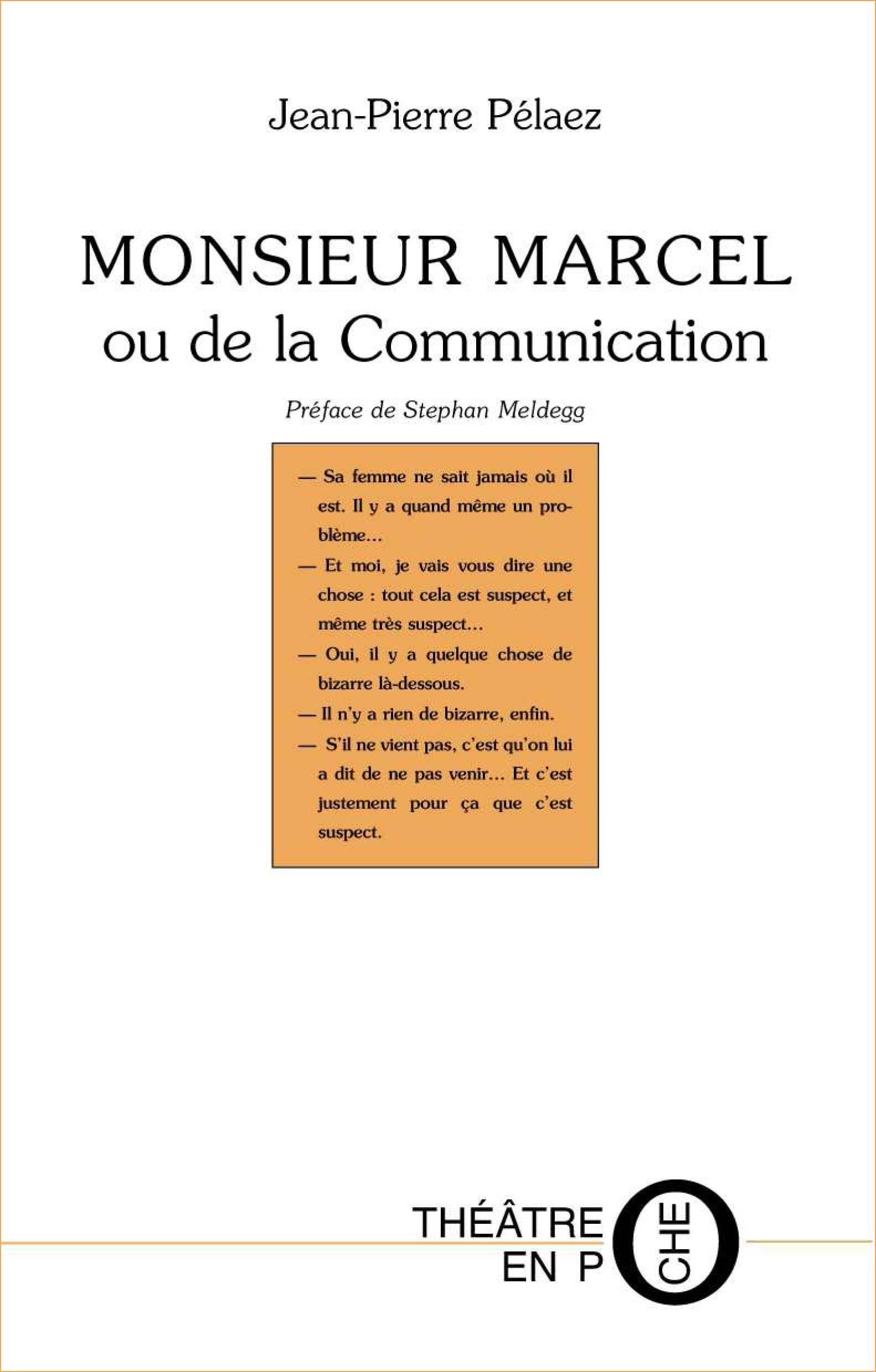 Monsieur Marcel ou de la communication