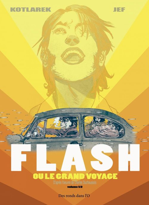 Flash ou le grand voyage t.1