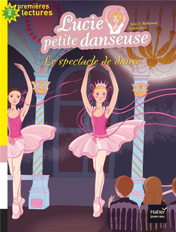 Lucie petite danseuse T.4 ; le spectacle de danse