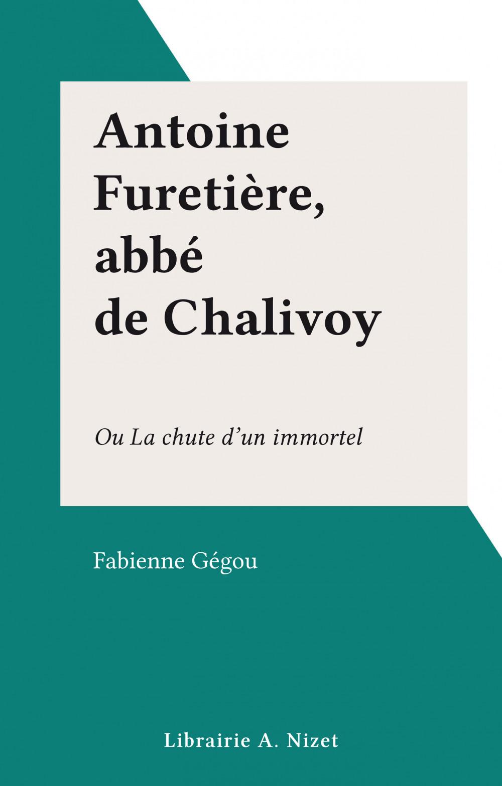 Antoine Furetière, abbé de Chalivoy