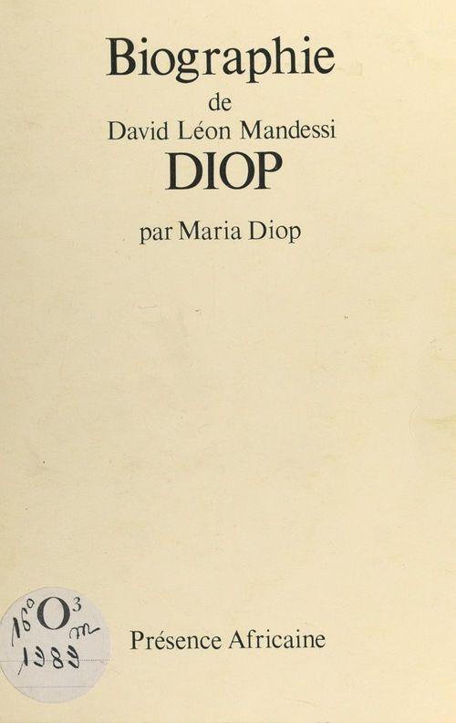 Biographie de David Léon Mandessi Diop  - Maria Diop