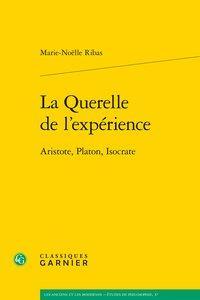 La querelle de l'expérience ; Aristote, Platon, Isocrate