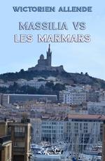 Vente EBooks : Massilia vs les Marmars  - Wictorien Allende