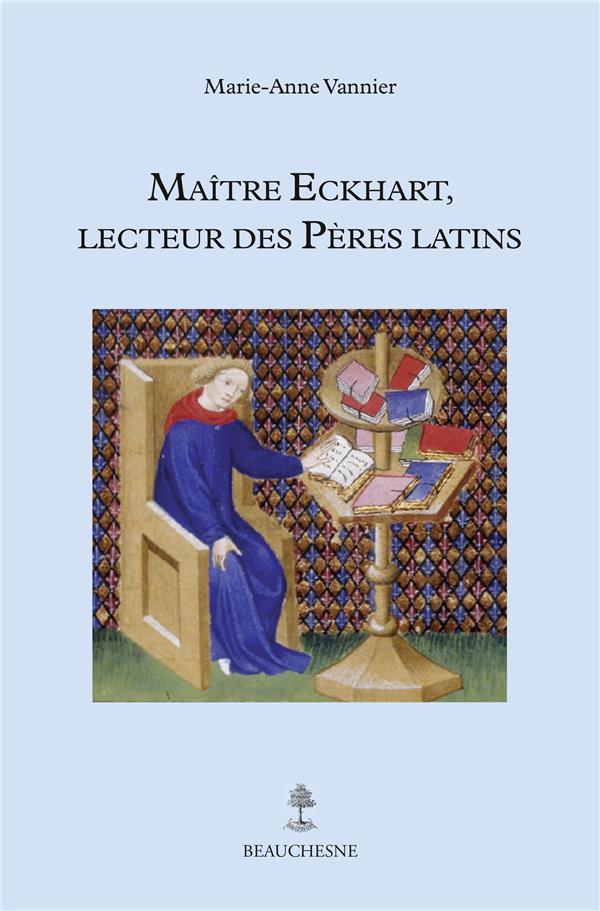 Maître Eckhart, lecteur des Pères latins