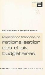 Vente Livre Numérique : L'expérience française de rationalisation des choix budgétaires : R.C.B.  - Jacques Bravo - Philippe Huet