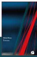 Vente Livre Numérique : Fortune  - Michel Roux