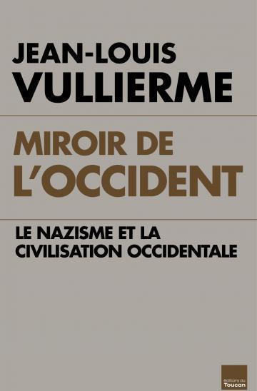 Miroir de l'Occident  - Jean-Louis Vullierme