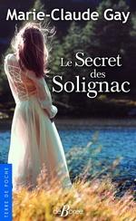 Vente Livre Numérique : Le Secret des Solignac  - Marie-Claude Gay