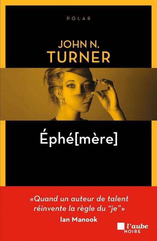 EPHE[MERE]  - John N. TURNER