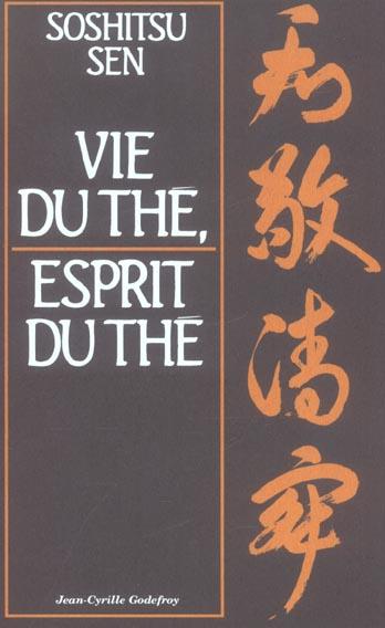 Vie du the, esprit du the