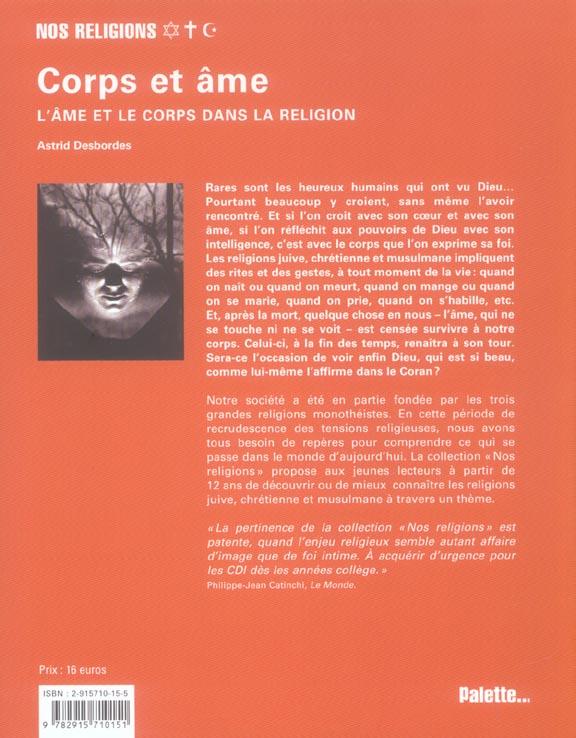 Corps et ame ; l'ame et le corps dans la religion