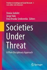 Societies Under Threat  - Ewa Drozda-Senkowska - Jorge Vala - Denise Jodelet