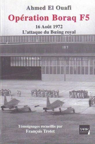 Opération Borak F5 ; 16 Août 1972 ; l'attaque du Boeing royal