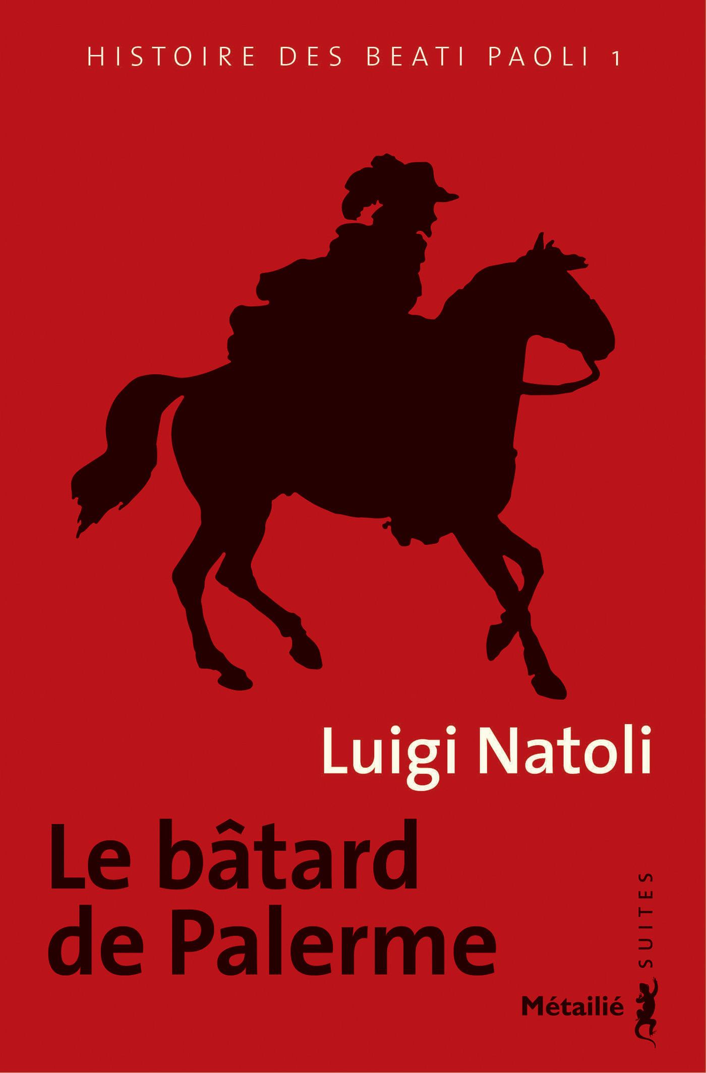 Histoire des des Beati Paoli t.1 ; le bâtard de Palerme
