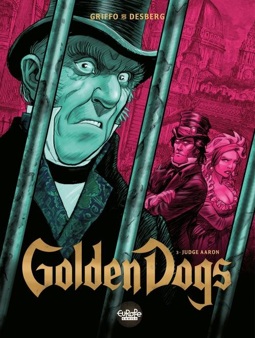Golden Dogs - Volume 3 - Judge Aaron