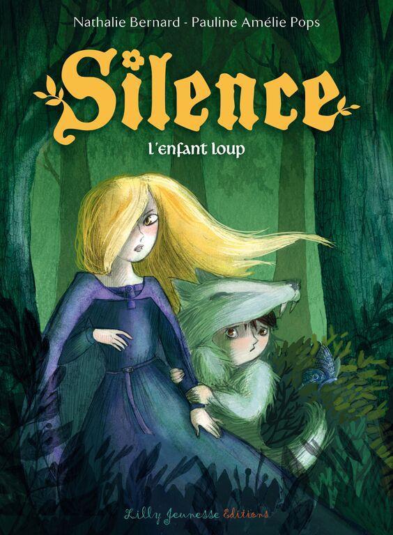silence t.2 ; l'enfant loup