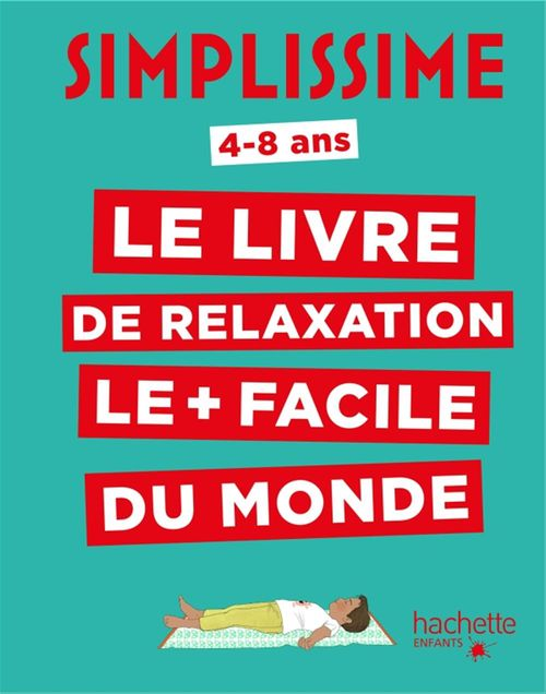 Simplissime Enfants - Le livre de relaxation le plus facile du monde
