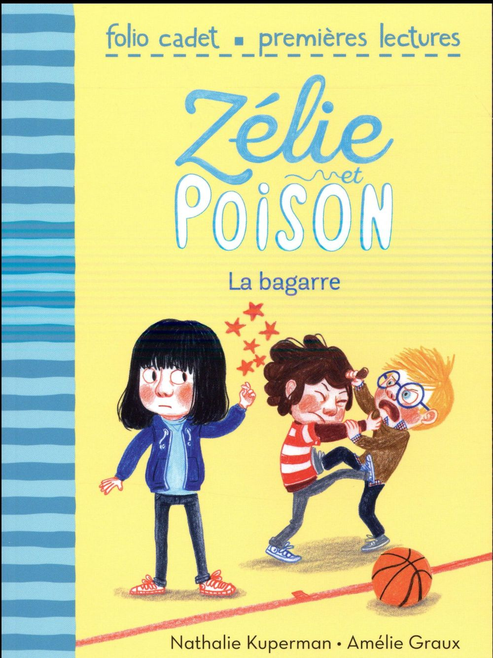 Zélie et Poison T.4 ; la bagarre