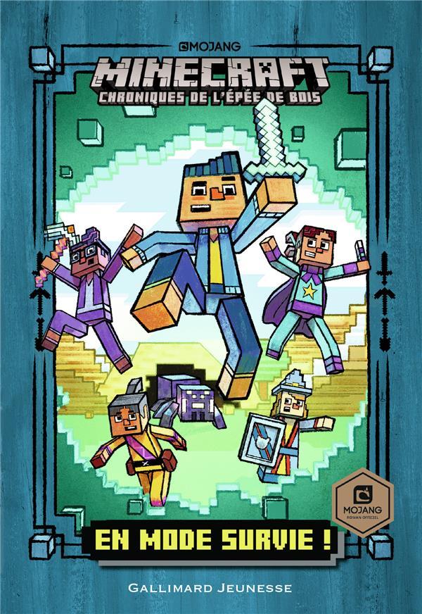 Minecraft - chroniques de l'épée de bois T.1 ; en mode survie !