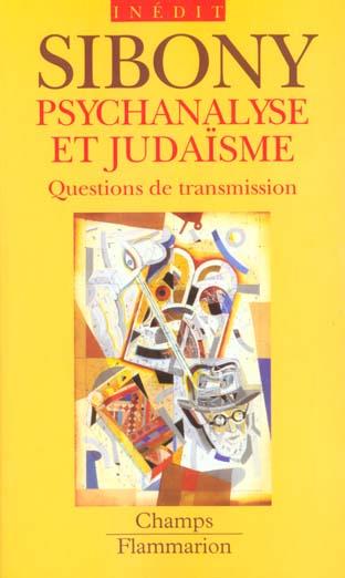 Psychanalyse et judaisme - questions de transmission