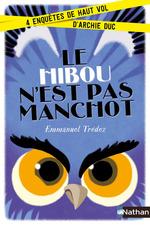 Vente EBooks : Le hibou n'est pas manchot  - Emmanuel Trédez