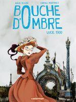 Vente Livre Numérique : Bouche d'ombre (Tome 2) - Lucie 1900  - Carole Martinez