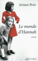 Vente EBooks : Le Monde d'Hannah  - Ariane Bois