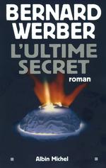 Vente Livre Numérique : L'Ultime secret  - Bernard Werber
