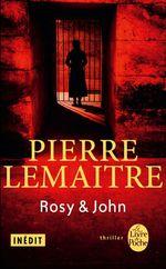 Vente Livre Numérique : Rosy & John  - Pierre Lemaitre