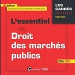 Vente Livre Numérique : L'essentiel du droit des marchés publics 2016-2017 - 9e édition  - Frédéric Allaire