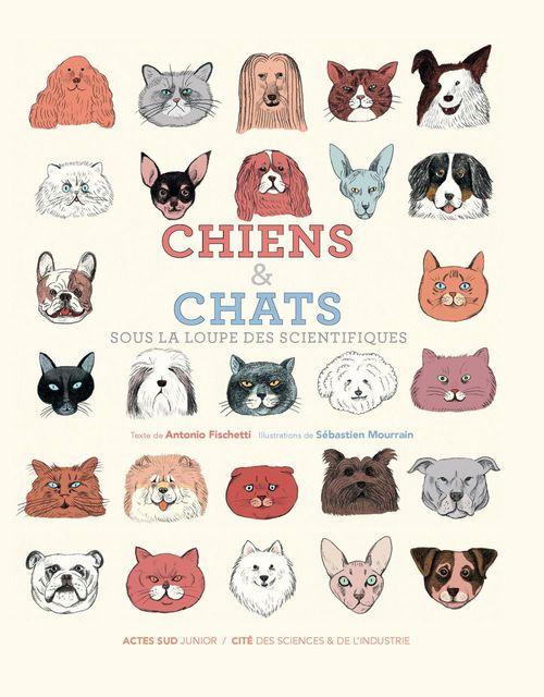 Vente EBooks : Chiens et chats, sous la loupe des scientifiques  - Antonio Fischetti