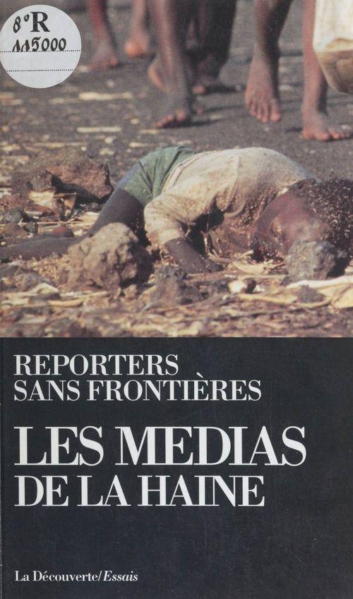 Les Médias de la haine