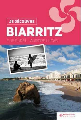 Je découvre Biarritz