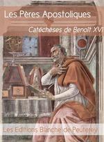 Vente Livre Numérique : Les Pères apostoliques  - Benoît XVI