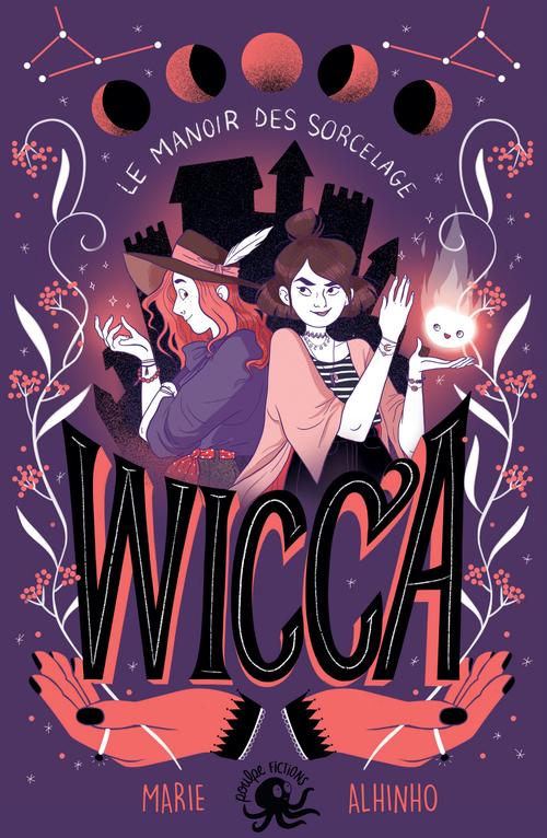 Vente EBooks : Wicca ; le manoir des sorcelage  - Marie ALHINHO