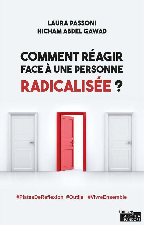 Comment réagir face à quelqu'un qui a un discours radical ?