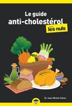 Vente Livre Numérique : Le guide anti-cholestérol pour les nuls  - Jean-Michel COHEN