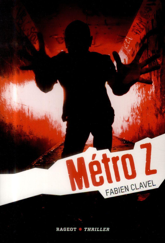 Vente Livre Numérique : Métro Z  - Fabien Clavel