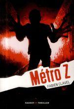 Vente EBooks : Métro Z  - Fabien Clavel