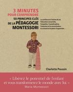 Vente Livre Numérique : 3 minutes pour comprendre 50 principes clés de la pédagogie Montessori  - Charlotte Poussin